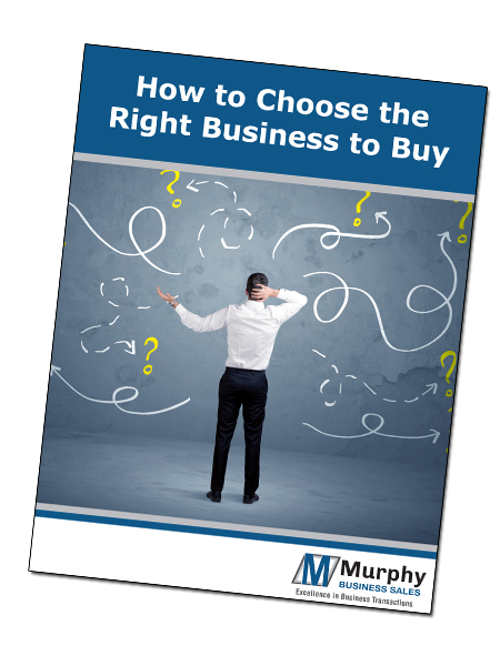 How to Choose the Right Business to Buy