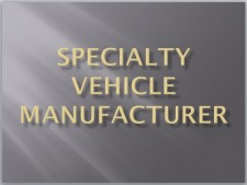 Specialty Vehicle Manufacturer-Southeast USA